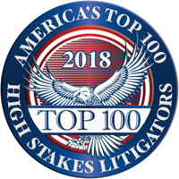America's Top 100 High Stakes Litigators 2018® Recipient Award